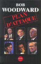 Couverture du livre « Plan d'attaque » de Bob Woodward aux éditions Denoel