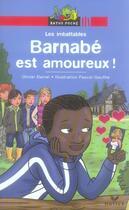 Couverture du livre « Barnabé est amoureux » de Daniel-O+Gauffre-P aux éditions Hatier
