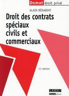 Couverture du livre « Droit des contrats spéciaux civils et commerciaux (11e édition) » de Alain Benabent aux éditions Lgdj