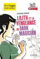 Couverture du livre « Lilith et la vengeance du Dark Magician » de Stephanie Benson aux éditions Syros