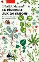 Couverture du livre « La péninsule aux 24 saisons » de Mayumi Inaba aux éditions Picquier