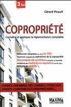 Couverture du livre « Copropriété ; connaitre et appliquer la règlementation comptable (3e édition) » de Gerard Picault aux éditions Maxima Laurent Du Mesnil