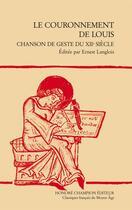 Couverture du livre « Le couronnement de Louis ; chanson de geste du XIIe siècle » de Anonyme aux éditions Honore Champion