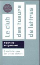 Couverture du livre « Le club des tueurs de lettres » de Sigismund Krzyzanowski aux éditions Verdier