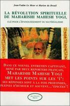 Couverture du livre « La revolution spirituelle de maharishi mahesh yogi » de Le Meur J.-V. & Du B aux éditions Altess