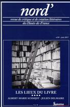 Couverture du livre « Les lieux du livre » de Julien Delmaire et Albert-Marie Schmidt aux éditions Pu Du Septentrion