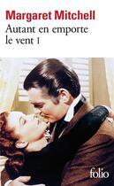 Couverture du livre « Autant en emporte le vent t.1 » de Margaret Mitchell aux éditions Gallimard