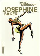 Couverture du livre « Josephine Baker » de Catel et Bocquet aux éditions Casterman