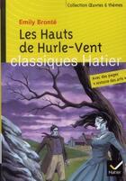 Couverture du livre « Les hauts de Hurlevent » de Marigold Bobbio et Emily Bronte et Georges Decote et Helene Potelet aux éditions Hatier
