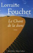 Couverture du livre « Le chant de la dune » de Lorraine Fouchet aux éditions Robert Laffont