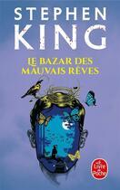 Couverture du livre « Le bazar des mauvais rêves » de Stephen King aux éditions Lgf