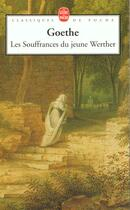 Couverture du livre « Les souffrances du jeune Werther » de Johann Wolfgang Von Goethe aux éditions Lgf