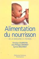 Couverture du livre « Alimentation du nourrisson, de la naissance a 18 mois 5.ed » de Courpotin Christian aux éditions Medecine Sciences Publications