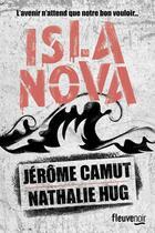 Couverture du livre « Islanova » de Jerome Camut et Nathalie Hug aux éditions Fleuve Noir