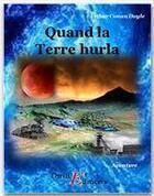 Couverture du livre « Quand la Terre hurla » de Arthur Conan Doyle aux éditions Thriller Editions