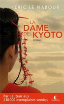 Couverture du livre « La dame de Kyoto » de Eric Le Nabour aux éditions Charleston
