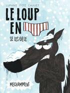 Couverture du livre « Le loup en slip T.2 ; le loup se les gèle » de Mayana Itoiz et Wilfrid Lupano et Paul Cauet aux éditions Dargaud