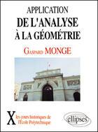 Couverture du livre « Application De L'Analyse A La Geometrie (1807) » de Monge aux éditions Ellipses Marketing