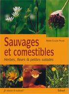 Couverture du livre « Sauvages et comestibles » de Marie-Claude Paume aux éditions Edisud