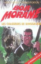 Couverture du livre « Bob Morane ; les chasseurs de dinosaures » de Henri Vernes aux éditions Ananke