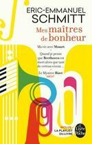 Couverture du livre « Mes maîtres de bonheur » de Éric-Emmanuel Schmitt aux éditions Lgf