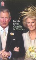 Couverture du livre « Camilla Et Charles » de Isabelle Riviere aux éditions J'ai Lu