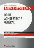 Couverture du livre « Droit administratif général (édition 2016/2017) » de Ramu De Bellescize aux éditions Gualino