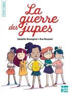 Couverture du livre « La guerre des jupes » de Isabelle Rossignol et Eva Roussel aux éditions Talents Hauts