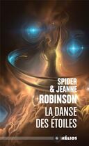 Couverture du livre « La danse des étoiles » de Spider Robinson et Jeanne Robinson aux éditions Actusf