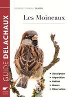 Couverture du livre « Les moineaux » de Georges Olioso aux éditions Delachaux & Niestle