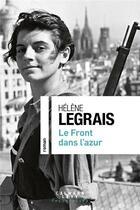 Couverture du livre « Le front dans l'azur » de Helene Legrais aux éditions Calmann-levy