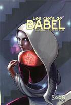Couverture du livre « Les clefs de Babel » de Carina Rozenfeld aux éditions Syros
