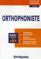 Couverture du livre « Orthophoniste » de Muriel Moutarlier et Caroline Binet et Murielle Dufour et Celine Wistuba aux éditions Studyrama