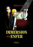 Couverture du livre « Immersion en enfer » de Adeline Dubosc aux éditions Persee