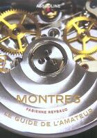 Couverture du livre « Montres » de Fabienne Raybaud aux éditions Assouline