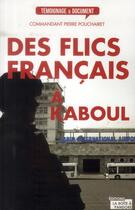 Couverture du livre « Des flics français à Kaboul » de Pierre Pouchairet aux éditions La Boite A Pandore