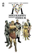 Couverture du livre « Multiversity présente Terre-X » de Eddy Barrows et Robert Venditti aux éditions Urban Comics