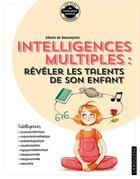 Couverture du livre « ... intelligences multiples : révéler les talents de son enfant » de Alban De Beaurepaire aux éditions Larousse