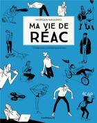 Couverture du livre « Ma vie de réac T.2 » de Morgan Navarro aux éditions Dargaud