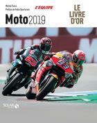 Couverture du livre « Livre d'or de la moto (édition 2019) » de Michel Turco aux éditions Solar