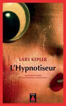 Couverture du livre « L'hypnotiseur » de Lars Kepler aux éditions Actes Sud