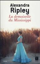 Couverture du livre « La demoiselle du Mississipi » de Alexandra Ripley aux éditions Archipel