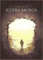 Couverture du livre « Extra-muros » de Mireille Maquoi aux éditions Lettres Du Monde