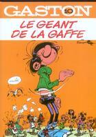 Couverture du livre « Gaston Lagaffe t.10 ; le géant de gaffe » de Franquin aux éditions Dupuis