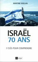 Couverture du livre « Israël 70 ans » de Martine Gozlan aux éditions Archipel