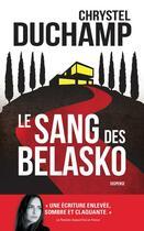 Couverture du livre « Le sang des Belasko » de Chrystel Duchamp aux éditions Archipel
