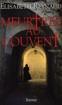 Couverture du livre « Meurtres au couvent » de Reynaud. Elisab aux éditions Ramsay