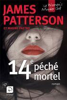 Couverture du livre « 14e péché mortel ; le women's murder club » de James Patterson aux éditions Editions De La Loupe