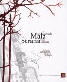 Couverture du livre « Les contes de Mala Strana » de Ludovic Debeurme et Karl Joseph et Jan Neruda aux éditions Terrail