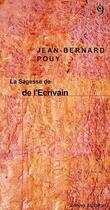 Couverture du livre « La sagesse de l'écrivain » de Jean-Bernard Pouy aux éditions Editions Du 81